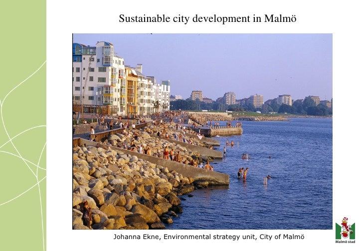 Sustainable City Development in Malmo Sweden, J Ekne, GBF2008