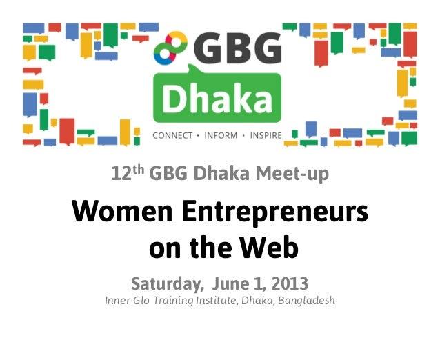 Women Entrepreneurs on the Web Workshop #1 - GBG Dhaka's 12th Meet Up