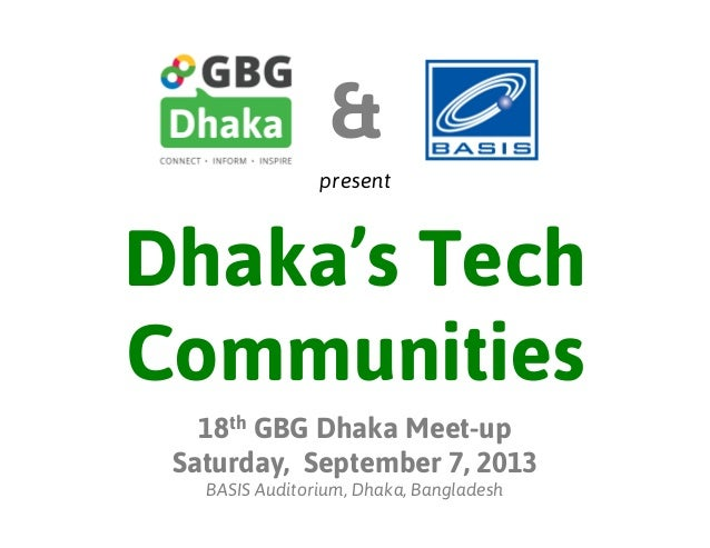 Dhaka's Tech Communities - 18th GBG Dhaka Meetup