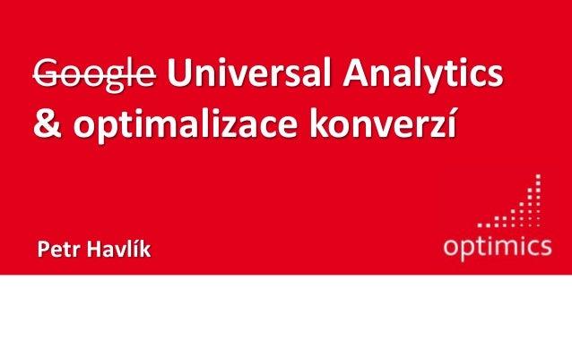 Universal Analytics & optimalizace konverzí