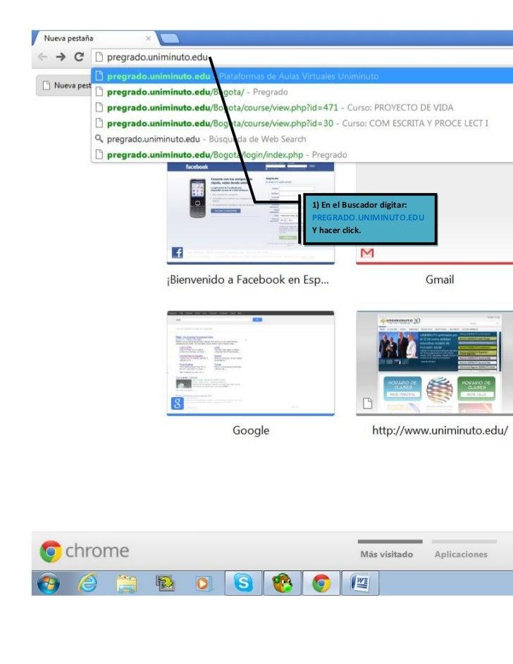 1) En el Buscador digitar:PREGRADO.UNIMINUTO.EDUY hacer click.