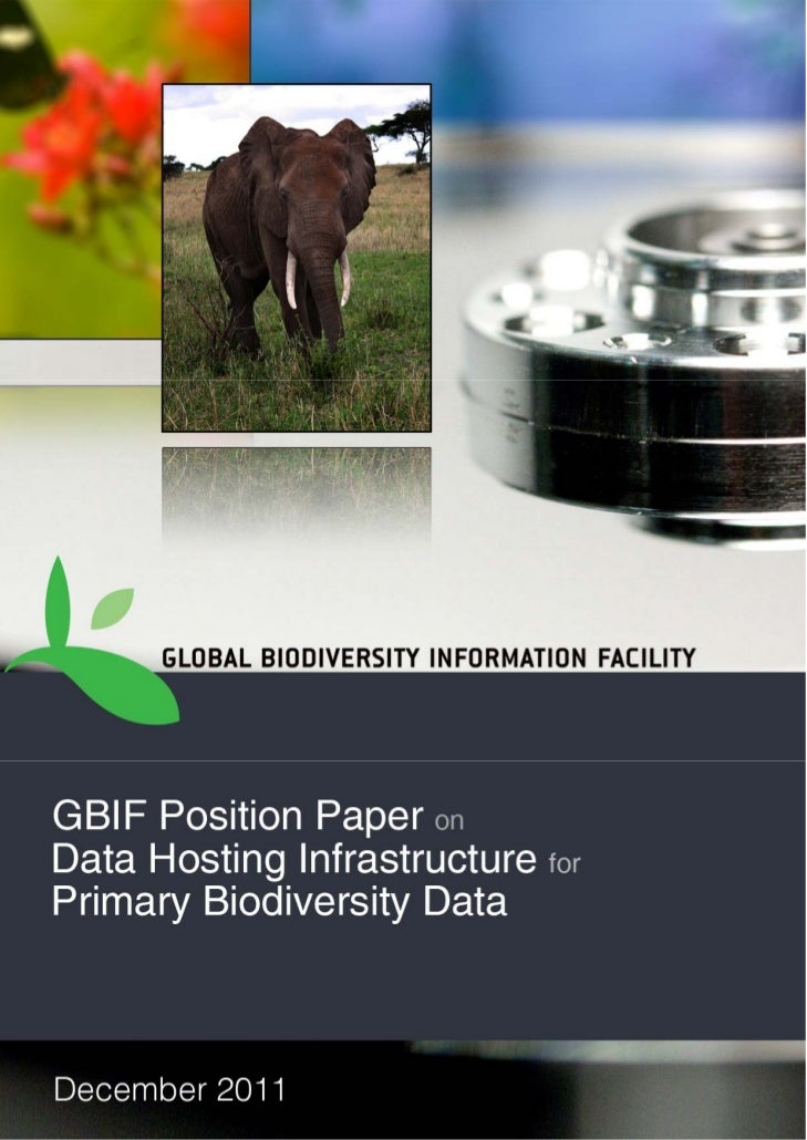 GBIF (Global Biodiversity Information Facility) Position Paper: Data Hosting Infrastructure for Primary Biodiversity Data