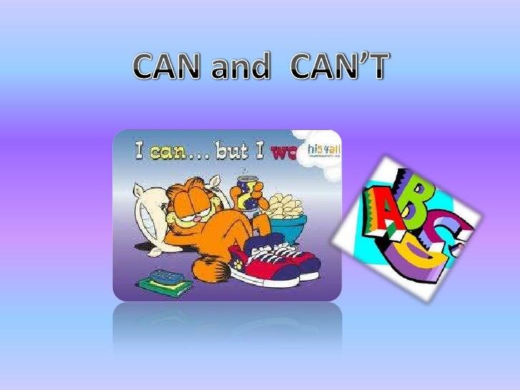 """El verbo """"can"""" es un verbo modal que significa que algo es posible (PODER) o   que alguien es capaz de hacer algo     (hab..."""