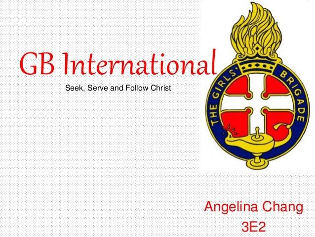 GB InternationalSeek, Serve and Follow Christ Angelina Chang 3E2