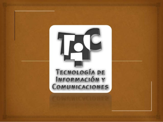  Tecnología Información Comunicaciones