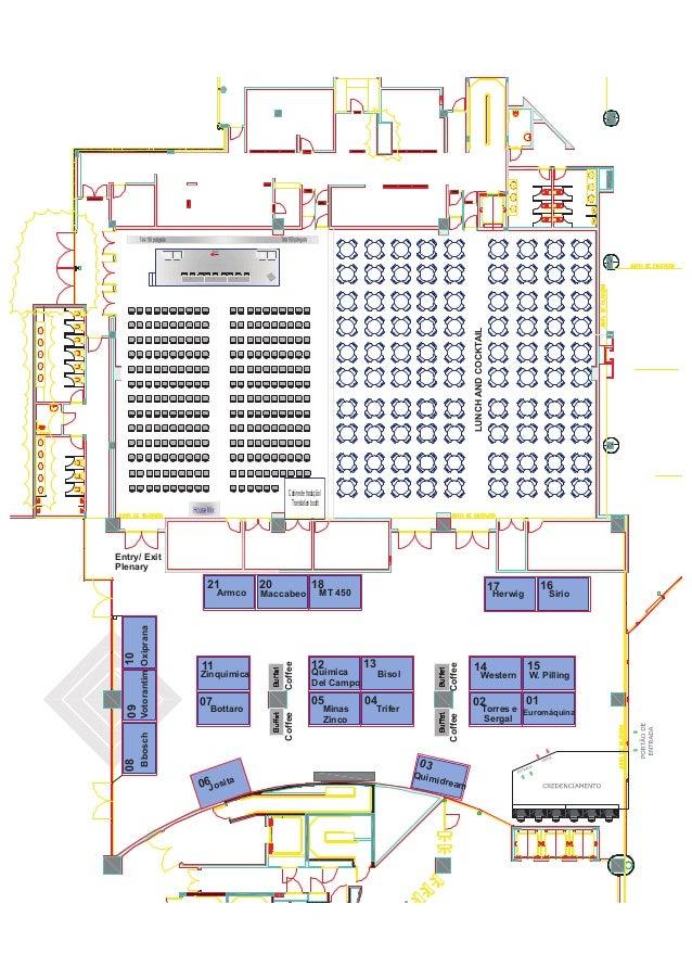 LUNCH AND COCKTAIL Cabine de tradução / Translation booth  Entry/ Exit Plenary  18  Química Del Campo  05  07  Bottaro  12...