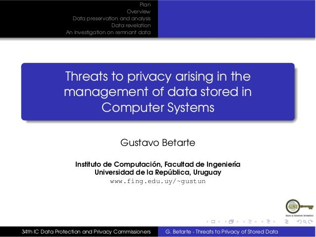 Threats to Privacy in the Management of Data Stored in Computer Systems by Gustavo Betarte