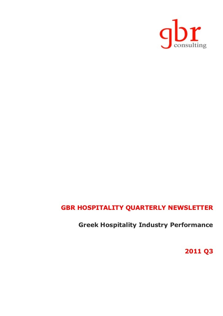 GBR HOSPITALITY QUARTERLY NEWSLETTER    Greek Hospitality Industry Performance                                 2011 Q3