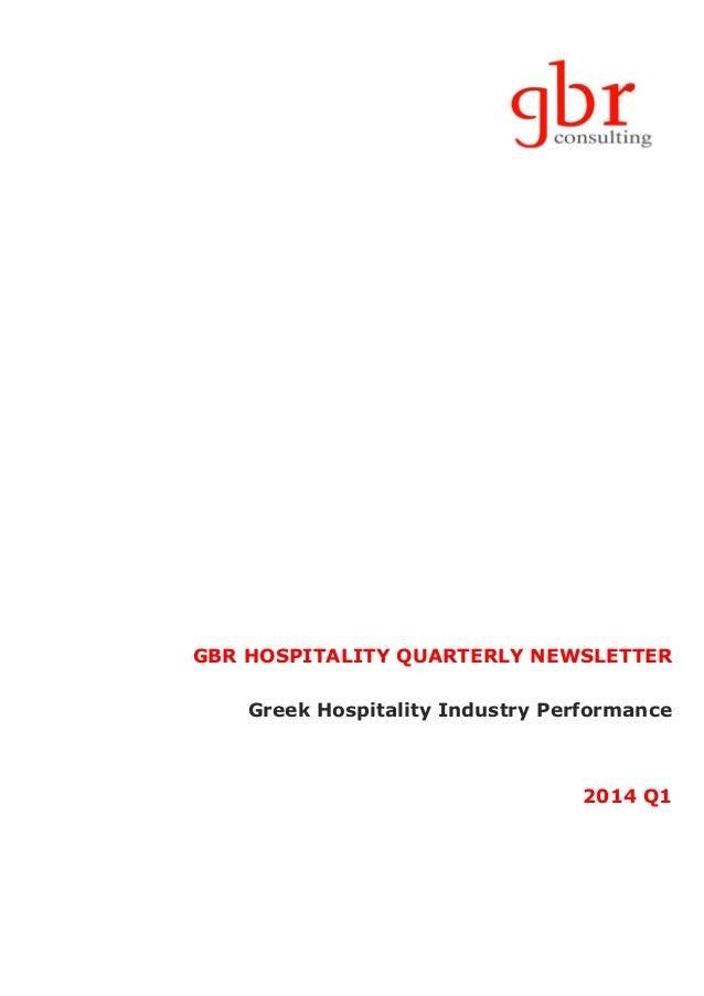 GBR HOSPITALITY QUARTERLY NEWSLETTER Greek Hospitality Industry Performance 2014 Q1