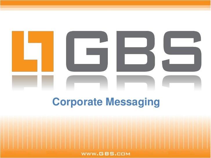 GBS Corporate Messaging