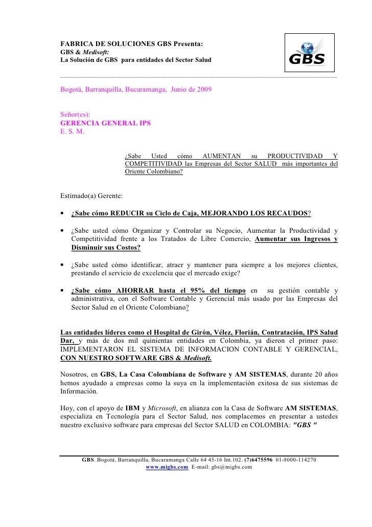 FABRICA DE SOLUCIONES GBS Presenta:GBS & Medisoft:La Solución de GBS para entidades del Sector Salud______________________...