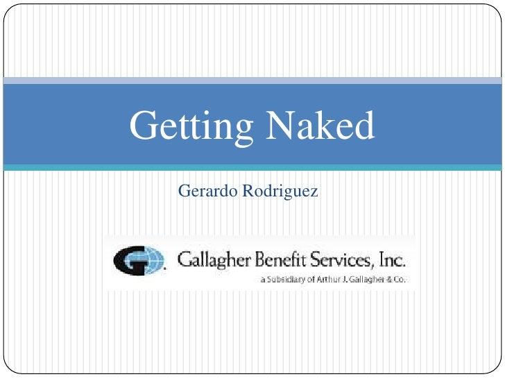 Getting Naked  Gerardo Rodriguez