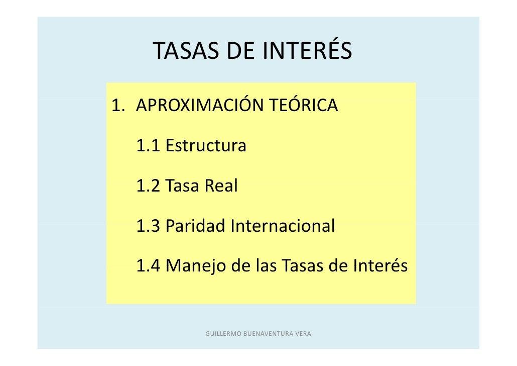 TASASDEINTERÉS     TASAS DE INTERÉS 1. APROXIMACIÓNTEÓRICA 1 APROXIMACIÓN TEÓRICA    1.1Estructura   11E t t    1.2Ta...