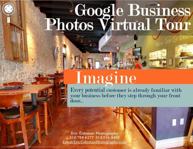 Google Business Photos Virtual Tour  Imagine  Every potential customer is already familiar with your business before they ...
