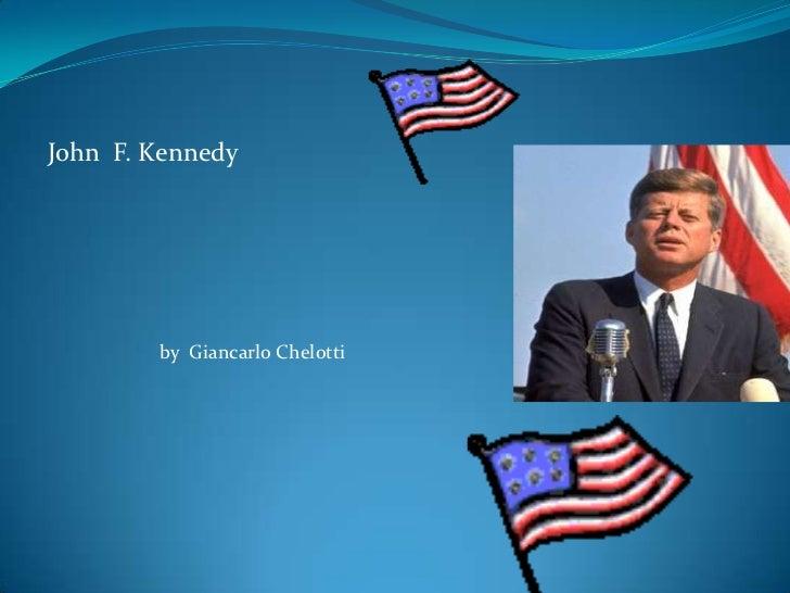 John  F. Kennedy<br />by  Giancarlo Chelotti<br />