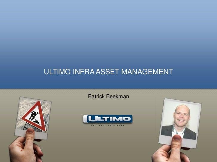ULTIMO INFRA ASSET MANAGEMENT         Patrick Beekman