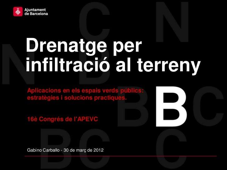 Drenatge per Infiltració Congrès APEVC 2012