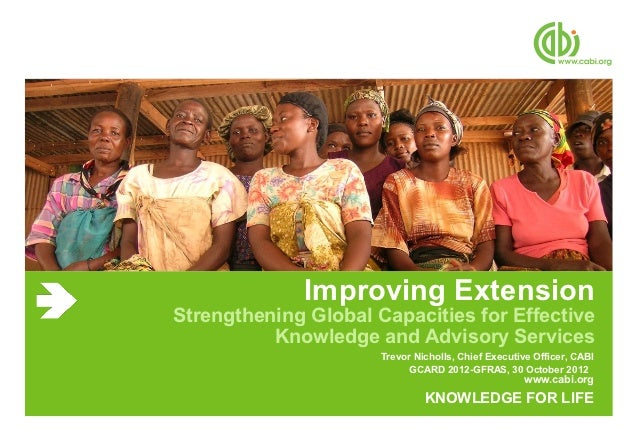Improving ExtensionStrengthening Global Capacities for Effective          Knowledge and Advisory Services                 ...
