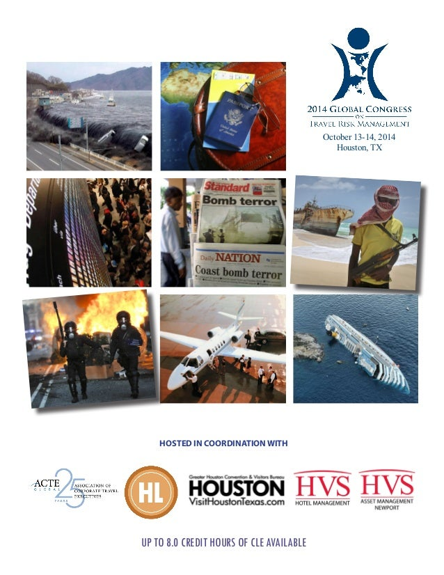 UP TO 8.0 CREDIT HOURS OF CLE AVAILABLE HOSTED IN COORDINATION WITH October 13-14, 2014 Houston, TX