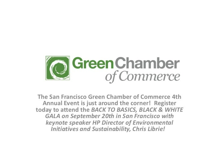 The San Francisco Green Chamber of Commerce 4th  Annual Event is just around the corner! Registertoday to attend the BACK ...