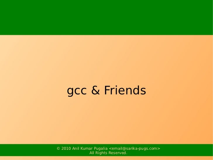 gcc and friends