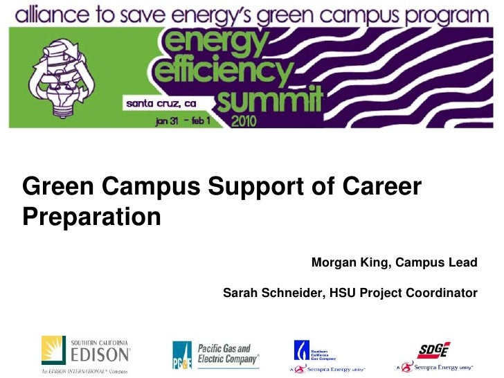 Green Campus Support of Career Preparation                             Morgan King, Campus Lead                 Sarah Schn...