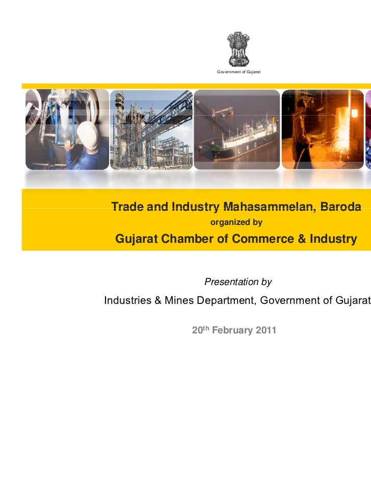 Government of Gujarat Trade and Industry Mahasammelan Baroda                    Mahasammelan,                    organized...