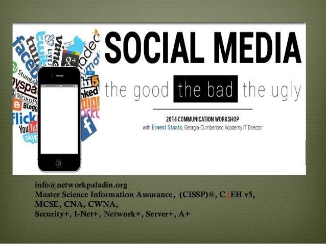 info@networkpaladin.org Master Science Information Assurance, (CISSP)®, C|EH v5, MCSE, CNA, CWNA, Security+, I-Net+, Netwo...