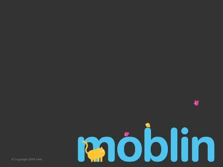 Designing Moblin For Netbooks
