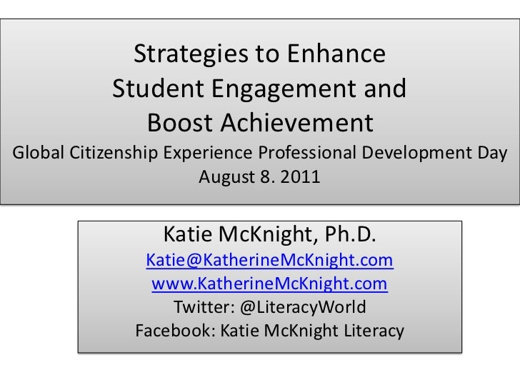 Strategies to Enhance Student Engagement and Boost AchievementGlobal Citizenship Experience Professional Development DayAu...