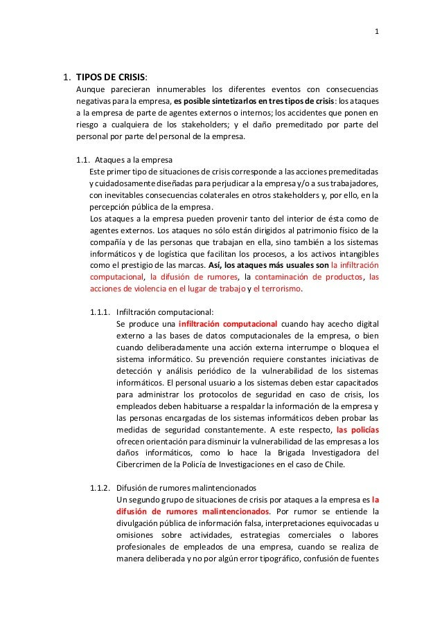 1 1. TIPOS DE CRISIS: Aunque parecieran innumerables los diferentes eventos con consecuencias negativas para la empresa, e...