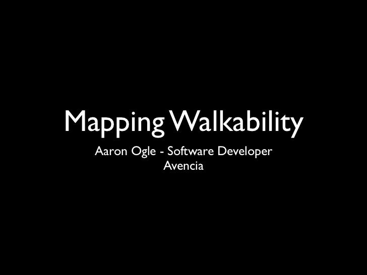 Mapping Walkability Pecha Kucha