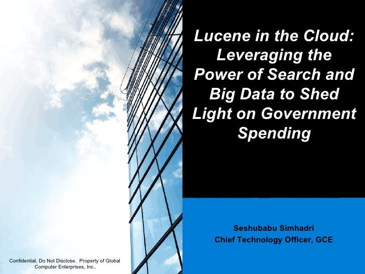 How is the Government Spending Your Money? How GCE is Using Lucene and the GCE Big Data Cloud