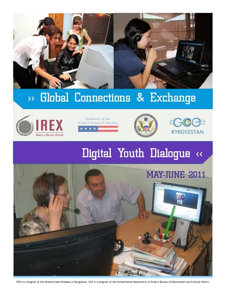 >> Global Connections & Exchange                                                       Digital Youth Dialogue <<          ...