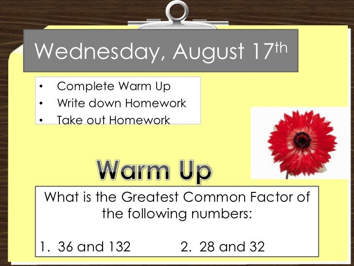 Wednesday, August 17th<br /><ul><li>Complete Warm Up