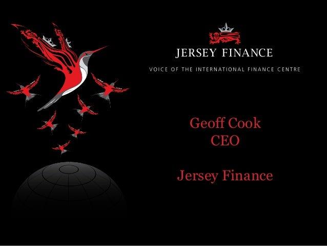 Geoff Cook's Presentation at Financial Times IFC Summit Hong Kong – 7th November 2013