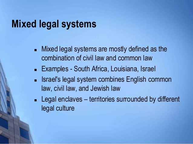 Mixed Legal Systems : MyKomms - Changing your world for better!