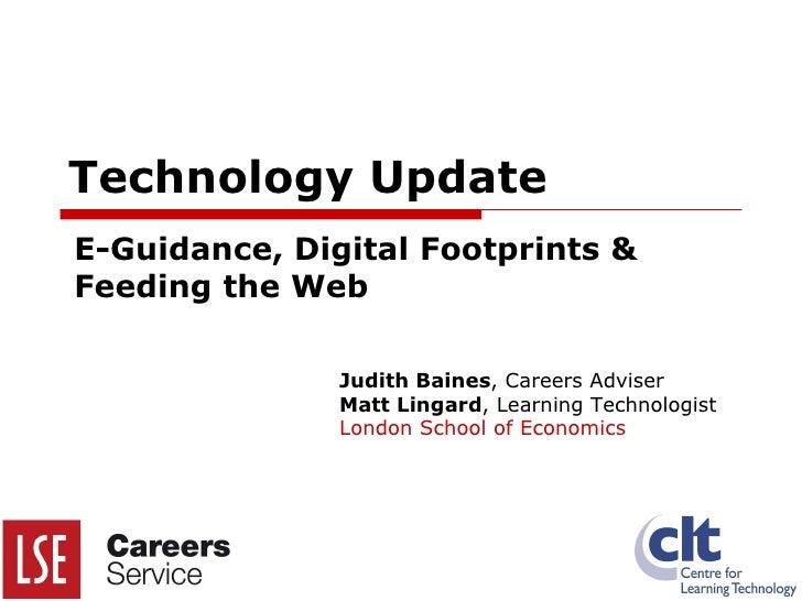Technology Update: E-Guidance, Digital Footprints & Feeding the Web