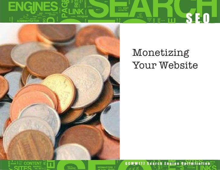 SEO  Monetizing  Your WebsiteGCMW177 Search Engine Optimization