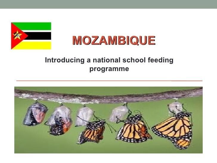 MOZAMBIQUEIntroducing a national school feeding             programme