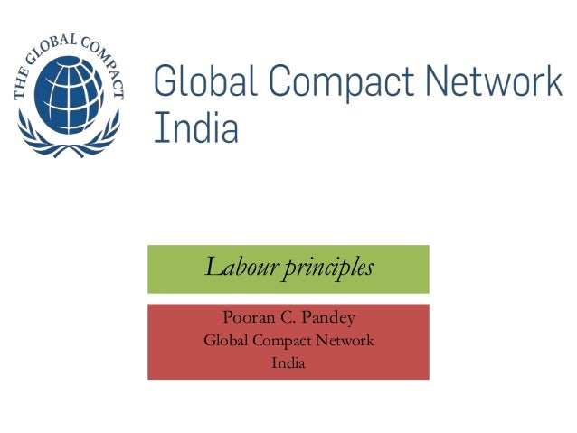 UN Global Compact Network India : Labour Principles by Pooran C. Pandey