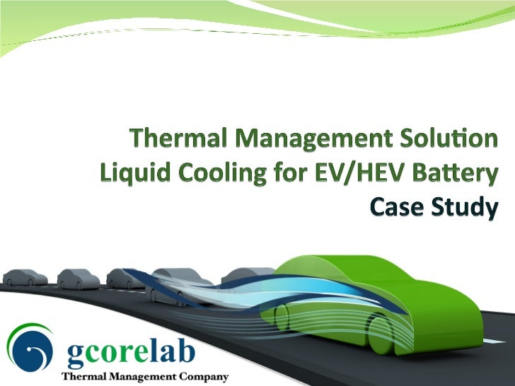 GCoreLab Thermal Solution for Electric Vehicle