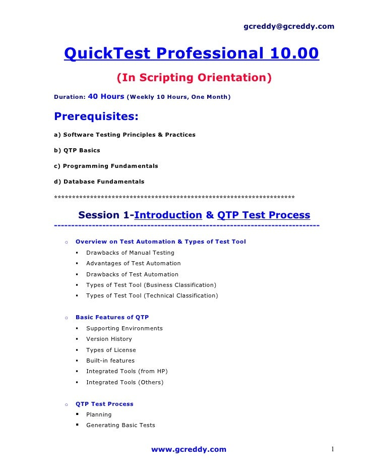gcreddy@gcreddy.com      QuickTest Professional 10.00                        (In Scripting Orientation) Duration: 40 Hours...