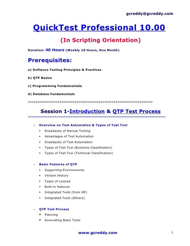 gcreddy@gcreddy.com      QuickTest Professional 10.00                        (In Scripting Orientation) Duration: 40 Hours...
