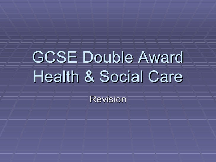 GCSE Double Award Health & Social Care Revision