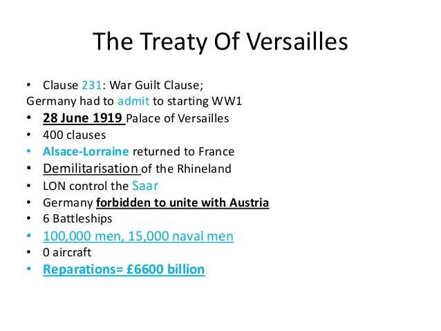 wwi and the treaty of versailles history essay Mastering modern world history was a gcse and eventually came the rise of the nazis, and world war ii the treaty of versailles, while it may have seemed like a good idea at first, led to the rise of fascism 3 abichara1882, on 11/12/2003 9:45:00 pm, said: the period after the first world war was the perverbial fork in the road of the 20th century.