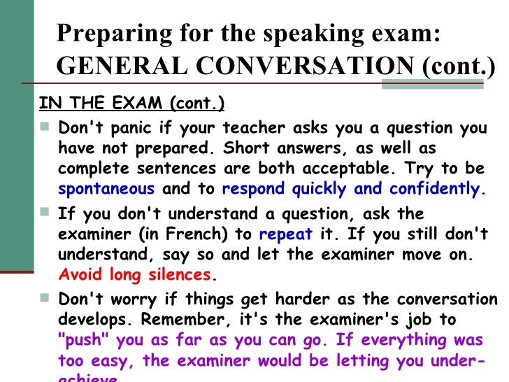 I have an oral exam for my french?