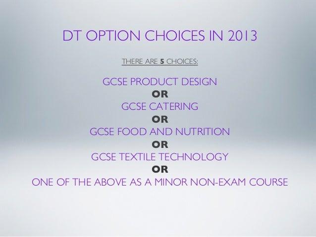 GCSE DT Options Slideshow January 2013