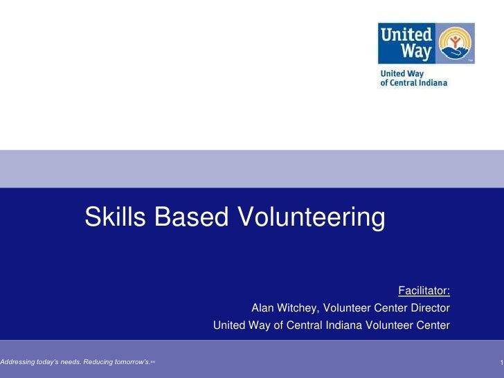 Skills Based Volunteering                                                                                      Facilitator...
