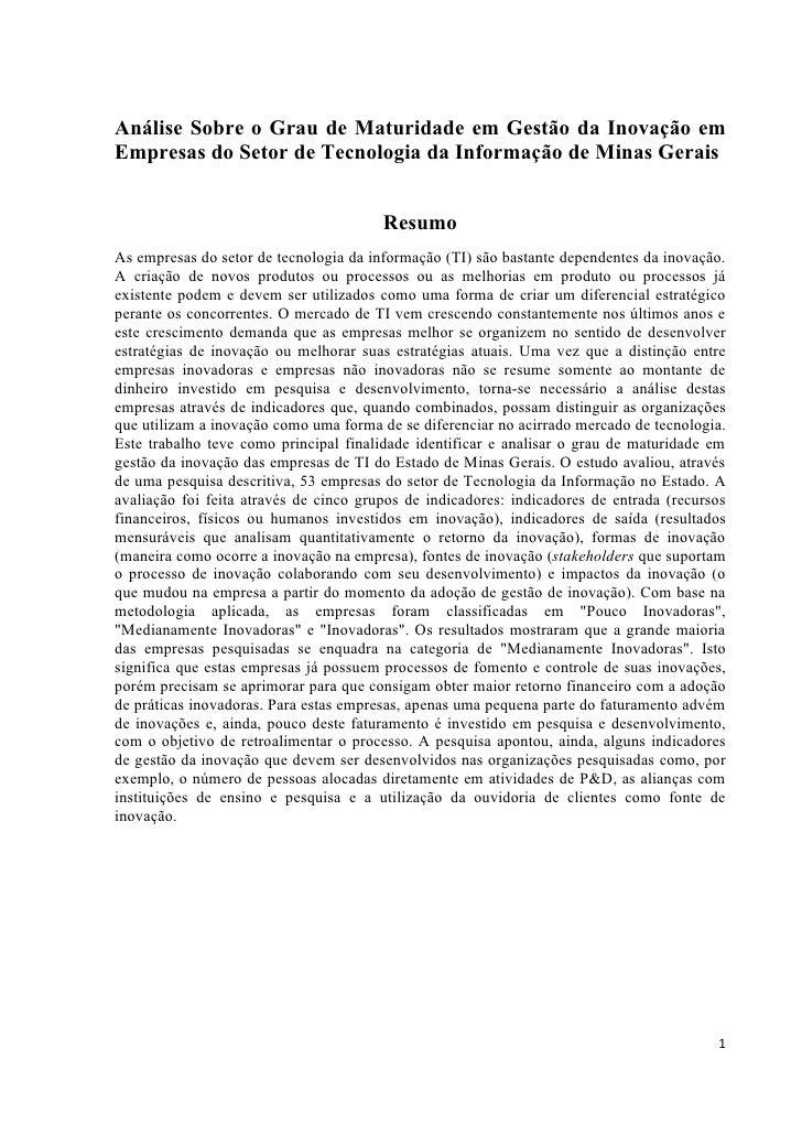 Análise Sobre o Grau de Maturidade em Gestão da Inovação em Empresas do Setor de Tecnologia da Informação de Minas Gerais ...